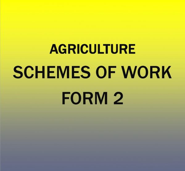 Form 2- Agriculture-Scheme of work