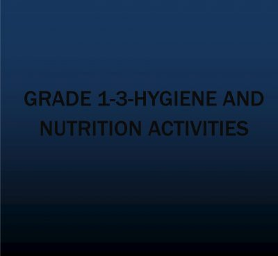 Grade 1-3-Hygiene and Nutrition