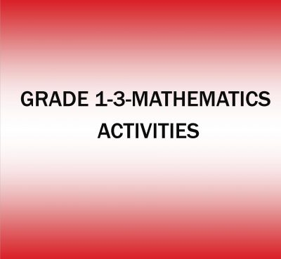 GRADE 1-3-MATHEMATICS ACTIVITIES