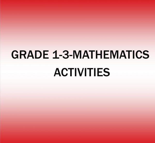 GRADE 1-3-MATHEMATICS ACTIVITIES