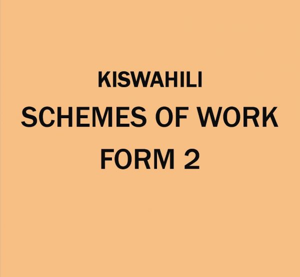 Form 2- Kiswahili - Schemes of work