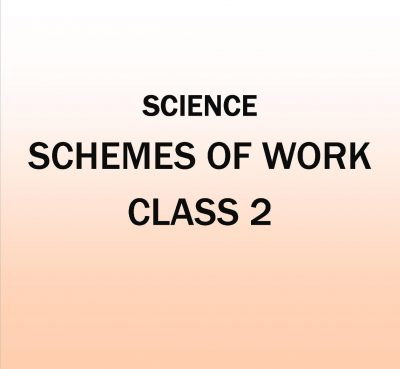 Class 2-KLB Primary Science - Schemes of Work.