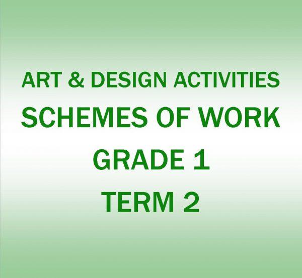 Grade 1 - Art and Design Activities - Term 2 - Scheme of work