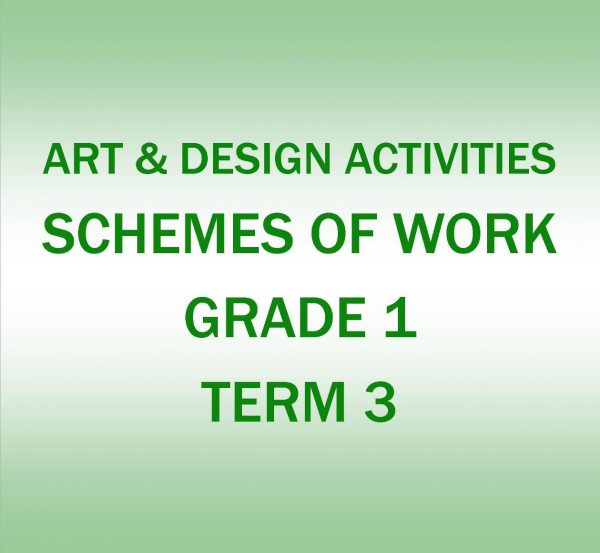 Grade 1 - Art and Design Activities - Term 3 - Scheme of work